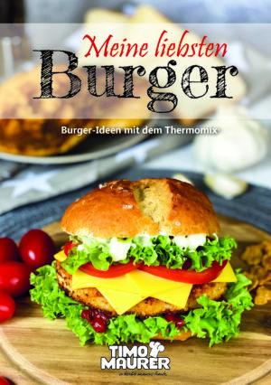 Meine liebsten Burger – Burger-Ideen mit dem Thermomix®