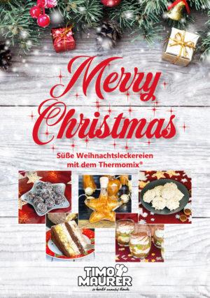 Merry Christmas – Süße Weihnachtsleckereien mit dem Thermomix®